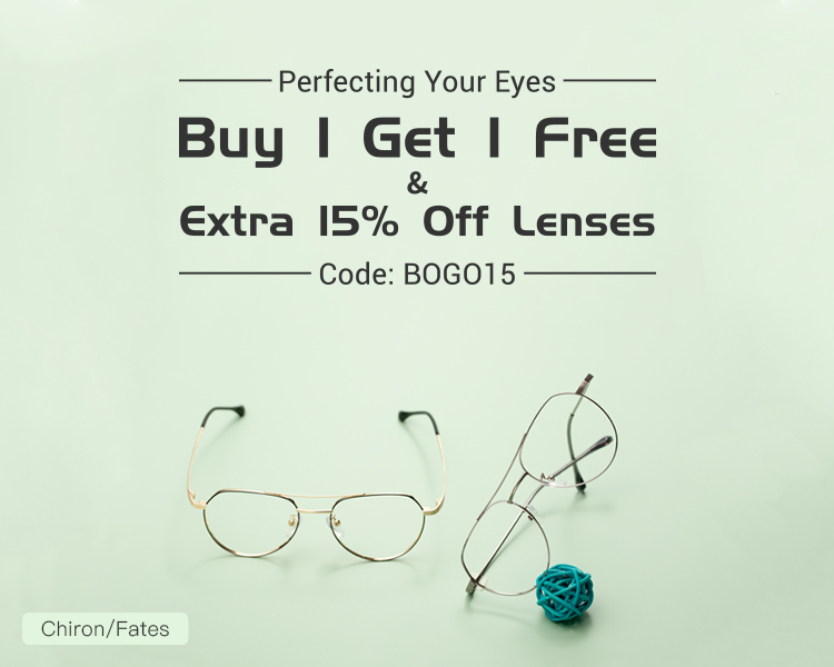 Buy One Get One Eyeglasses and 15% Off Lenses