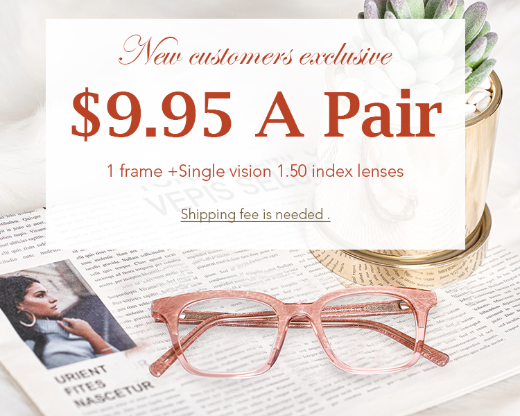 $9.95 Prescription Glasses for New Guests
